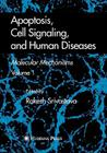Apoptosis, Cell Signaling, and Human Diseases: Molecular Mechanisms, Volume 1 Cover Image