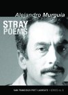 Stray Poems (San Francisco Poet Laureate #6) Cover Image