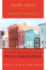 Main Street to Mainframes: Landscape and Social Change in Poughkeepsie (Suny Series) Cover Image