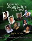 Exploring Journalism and the Media [With CDROM] Cover Image