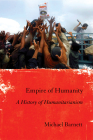 Empire of Humanity: A History of Humanitarianism Cover Image