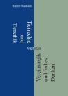 Tierrechte und Tierethik versus Vereinslogik und linkes Denken Cover Image