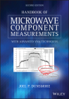 Handbook of Microwave Component Measurements: With Advanced Vna Techniques Cover Image