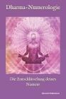 Dharma-Numerologie: Die Entschlüsselung deines Namens Cover Image