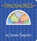 Dinosnores (Boynton on Board) Cover Image