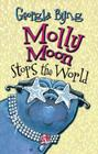 Molly Moon Stops the World Cover Image