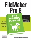 FileMaker Pro 9: The Missing Manual: The Missing Manual Cover Image