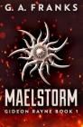Maelstorm: Premium Hardcover Edition Cover Image