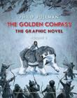 The Golden Compass Graphic Novel, Volume 2 (His Dark Materials #1) Cover Image