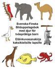 Svenska-Finska Bilduppslagsbok med djur för tvåspråkiga barn Eläinkuvasanakirja kaksikielisille lapsille Cover Image