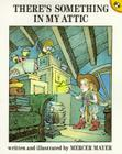 There's Something in My Attic (There's Something in My Room Series) Cover Image