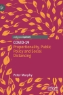 Covid-19: Proportionality, Public Policy and Social Distancing Cover Image
