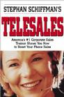 Stephan Schiffman's Telesales: America's #1 Corporate Sales Trainer Shows You How to Boost Your Phone Sales Cover Image