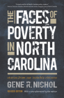 The Faces of Poverty in North Carolina: Stories from Our Invisible Citizens Cover Image