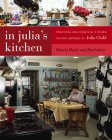 In Julia's Kitchen: Practical and Convivial Kitchen Design Inspired by Julia Child Cover Image
