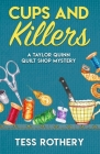 Cups and Killers: A Taylor Quinn Quilt Shop Mystery Cover Image