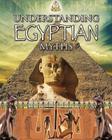 Understanding Egyptian Myths (Myths Understood (Crabtree)) Cover Image