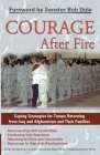 Courage After Fire: Coping Strategies for Troops Returning from Iraq and Afghanistan and Their Families Cover Image