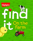 Find It! On the Farm (Highlights(TM) Find It Board Books) Cover Image