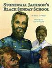 Stonewall Jackson's Black Sunday School Cover Image