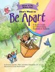 What to Do When You Don't Want to Be Apart: A Kid's Guide to Overcoming Separation Anxiety (What-To-Do Guides for Kids) Cover Image