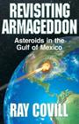 Revisiting Armageddon: Asteroids in the Gulf of Mexico Cover Image