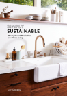 Simply Sustainable: Moving Toward Plastic-Free, Low-Waste Living Cover Image