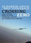 Crossing Zero: The Afpak War at the Turning Point of American Empire (City Lights Open Media) Cover Image