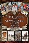 Postcards of the Army Service Corps 1902 - 1918: Coming of Age Cover Image