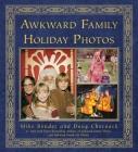Awkward Family Holiday Photos Cover Image