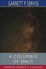 A Columbus of Space (Esprios Classics) Cover Image