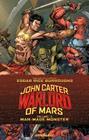 John Carter: Warlord of Mars, Volume 2: Man-Made Monster Cover Image
