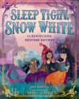 Sleep Tight, Snow White Cover Image