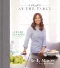 A Place at the Table: Fresh Recipes for Meaningful Gatherings Cover Image