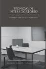 Técnicas de Interrogatório: Aplicações no contexto policial Cover Image