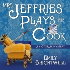 Mrs. Jeffries Plays the Cook (Victorian Mystery #7) Cover Image