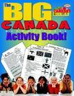 The Big Canada Reproducible Activity Book! (Canada Experience) Cover Image