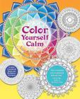 Color Yourself Calm: A Mindfulness Coloring Book Cover Image