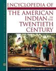 Ency of American Indian in the 20th Century Cover Image