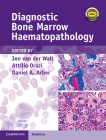 Diagnostic Bone Marrow Haematopathology Book with Online Content Cover Image