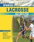 Winning Lacrosse for Girls Cover Image
