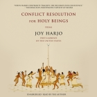 Conflict Resolution for Holy Beings Lib/E: Poems Cover Image
