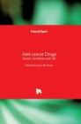 Anti-cancer Drugs: Nature, Synthesis and Cell Cover Image