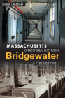 Massachusetts Correctional Institution-Bridgewater: A Troubled Past Cover Image