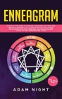 Enneagram: A Step by Step guide to Discover the Secrets of your True Spiritual Personality, to create Healthy and Lasting Relatio Cover Image