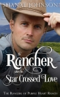 The Rancher takes his Star Crossed Love Cover Image