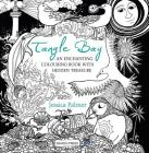 Tangle Bay: An Enchanting Colouring Book With Hidden Treasure Cover Image
