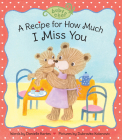A Recipe for How Much I Miss You Cover Image