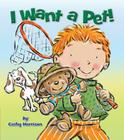 I Want a Pet! Cover Image