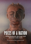 Pieces of a Nation: South Sudanese Heritage and Museum Collections Cover Image